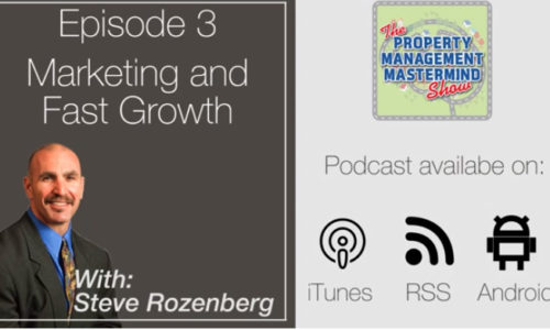 Property Management Mastermind Show interview with Steve Rozenberg