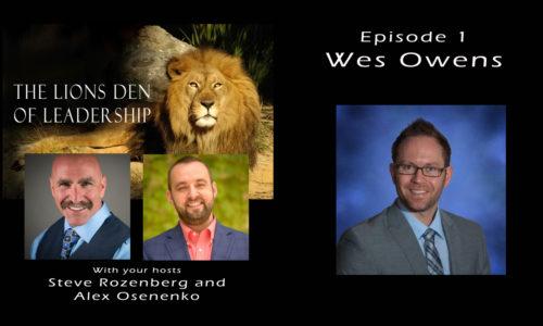 Lion's Leadership Den EP 1 – Wes Owens – Citizen Home Solutions