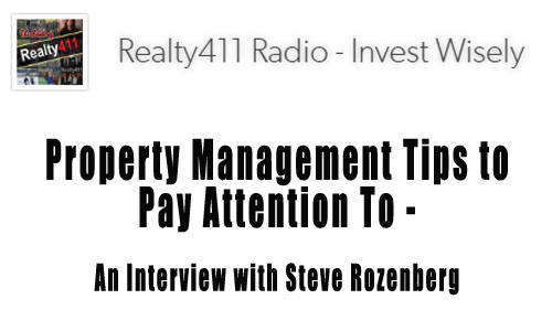 realty 411 interview Steve Rozenberg Property Management Tips to Pay Attention To - An Interview with Steve Rozenberg