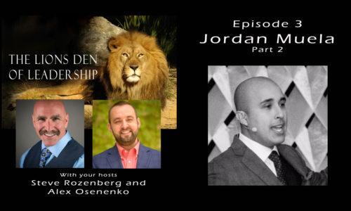 Lion's Leadership Den EP 3 - Jordan Muela - PM Profit Coach Part 2