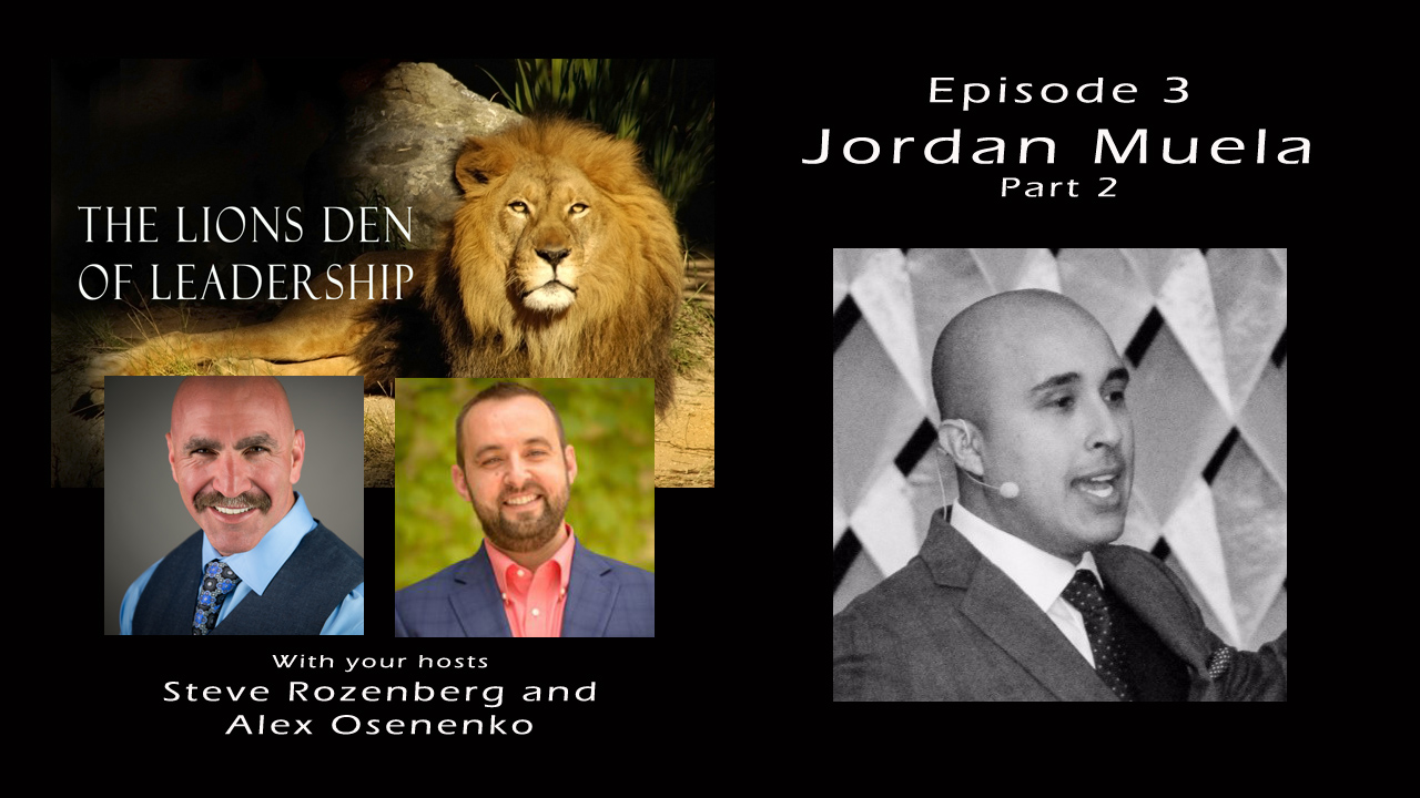 Lion's Leadership Den EP 3 - Jordan Muela - PM Profit Coach Part 2