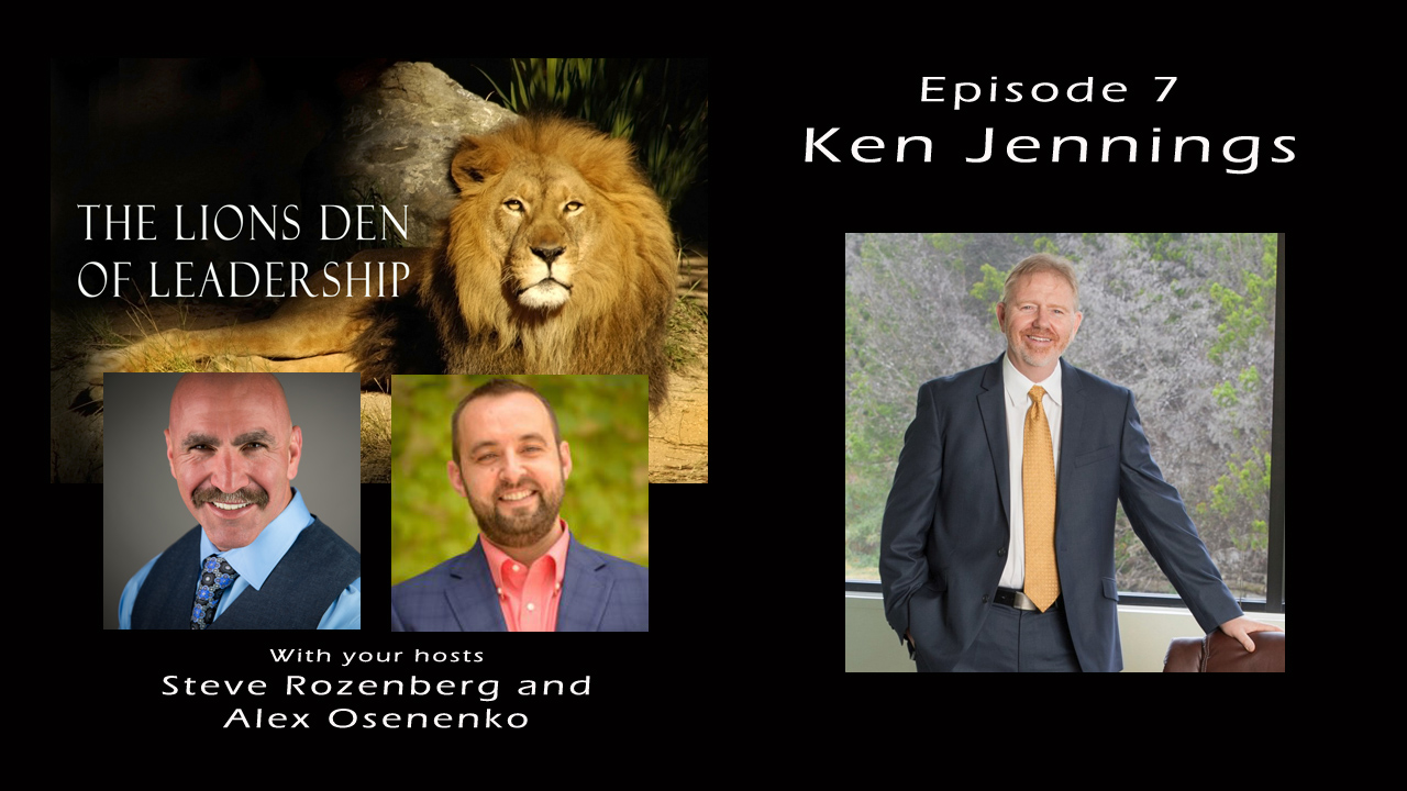 Lion's Leadership Den EP 7 – Ken Jennings – Mr. Rekey