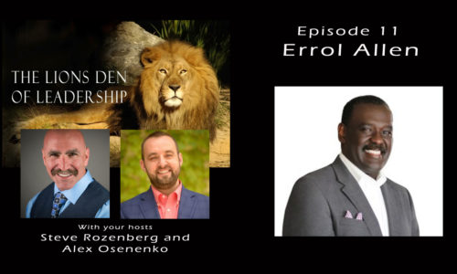 Lion's Leadership Den Episode 11 - Errol Allen