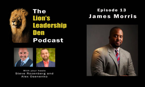 Lion's Leadership Den Episode 13 - James Morris - Treat your business as a business