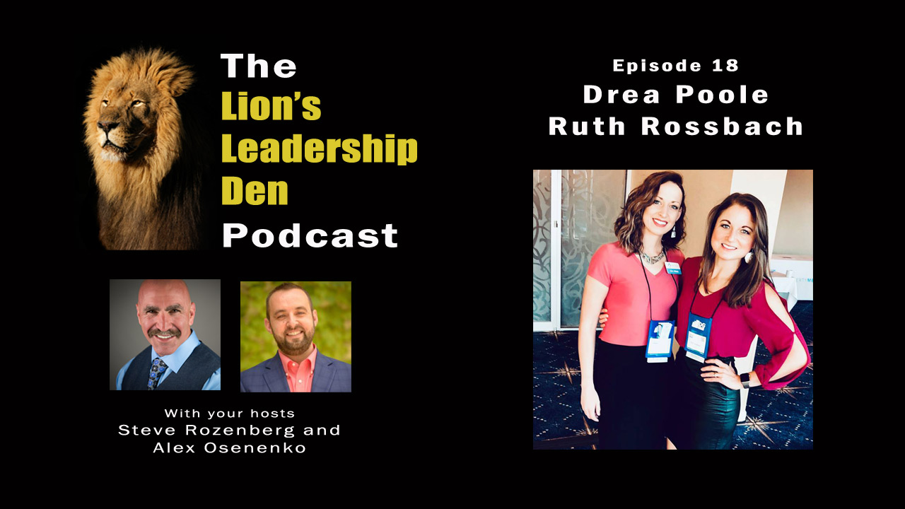 Lion's Leadership Den Podcast Episode 18 - Humanazing Your Brand with Drea Poole and Ruth Rossbach