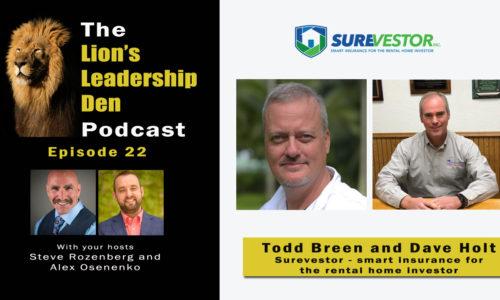 Lion's Leadership Den 22 - Todd Breen and Dave Holt - Surevestor