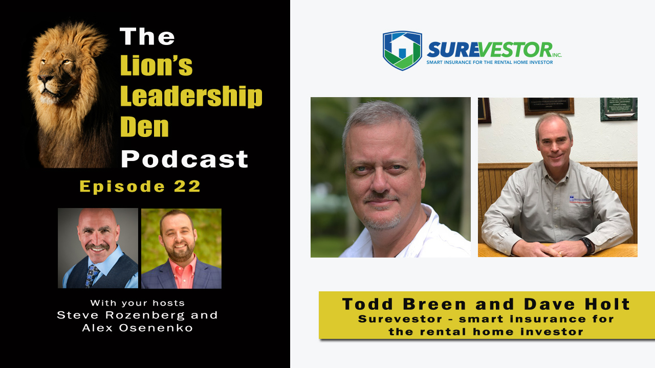 Lion's Leadership Den 22 - Todd Breen and Dave Holt - Surevestor