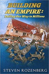 Building an Empire: Failing Our Way to Millions Book by Steve Rozenberg