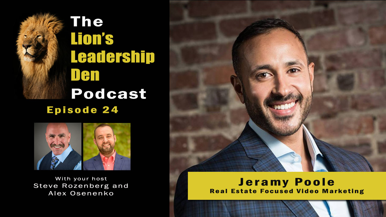 Jeramy Poole on Real Estate Video Marketing Lion's Leadership Den 24