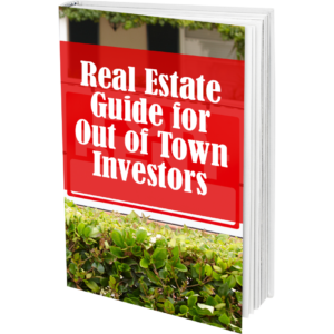The Real Estate Guide to Out-of-Town Investing