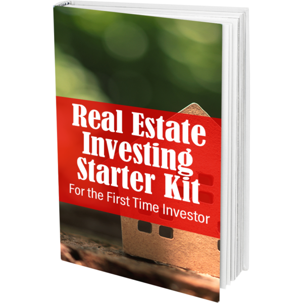 Real Estate Investing Starter Kit for the First Time Investor ebook