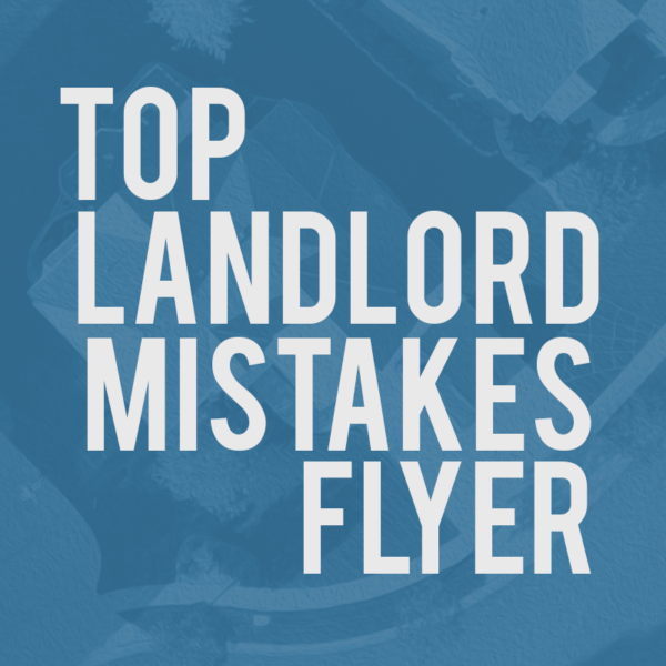 Top Landlord Mistakes Flyer