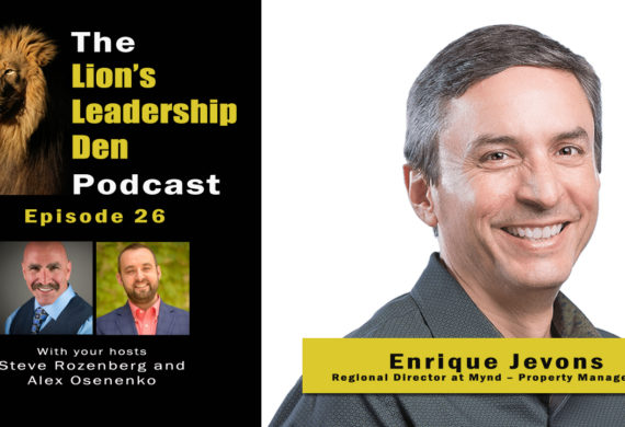 Enrique Jevons on Merging with Another Property Management Company - Lion's Leadership Den 26