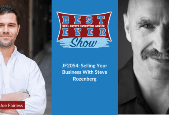 Steve Discusses Selling Your Business with Joe Fairless