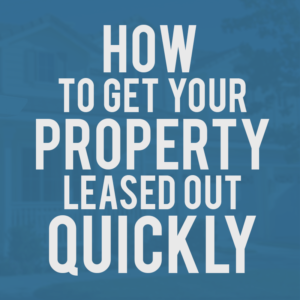 How to Get Your Property Leased Out Quickly PDF product