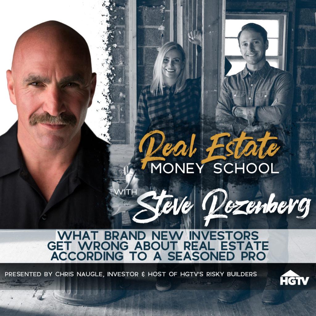 Real Estate Money School Podcast - Steve Rozenberg