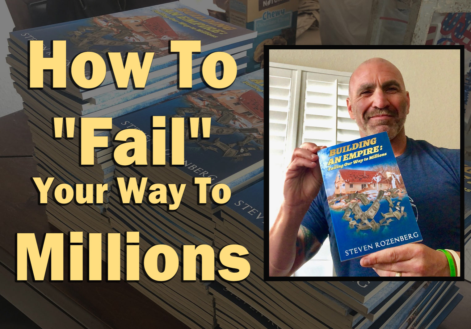 "How To ""Fail"" Your Way To Millions - Book About Finding Success in Real Estate Investing"