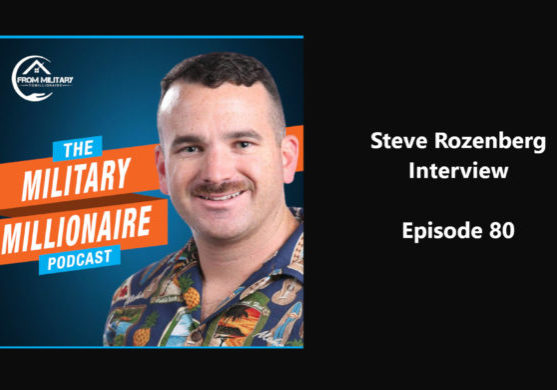 Steve's interview on Military to Millions Podcast