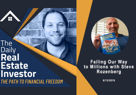 The Daily Real Estate Investor Interview with Steve Rozenberg